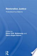 Restorative Justice  Theoretical Foundations