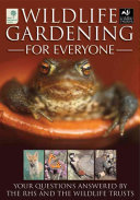 Wildlife Gardening for Everyone