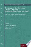 Contemporary Examinations of Classical Languages (Hebrew, Aramaic, Syriac, and Greek)