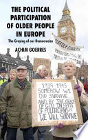 The political participation of older people in Europe  : the greying of our democracies