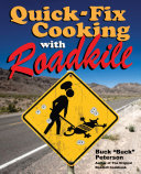 Quick Fix Cooking with Roadkill