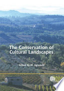 The Conservation of Cultural Landscapes