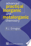 Advanced Practical Inorganic And Metalorganic Chemistry Book PDF