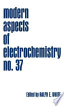 Modern Aspects Of Electrochemistry 37 Book PDF
