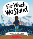 For Which We Stand: How Our Government Works and Why It Matters [Pdf/ePub] eBook