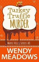 Turkey Truffle Murder Book
