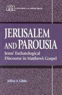 Jerusalem and Parousia