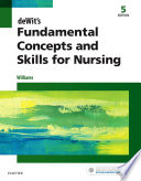 """deWit's Fundamental Concepts and Skills for Nursing E-Book"" by Patricia A. Williams"