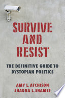 Survive and Resist
