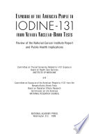 Exposure of the American People to Iodine 131 from Nevada Nuclear Bomb Tests