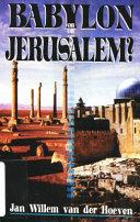 Babylon Or Jerusalem