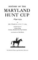 History of the Maryland Hunt Cup  1894 1954