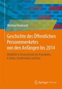 Geschichte des Öffentlichen Personenverkehrs von den Anfängen bis 2014