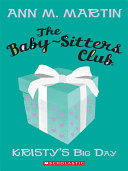 Pdf The Baby-Sitters Club #6: Kristy's Big Day