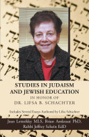 Pdf Studies in Judaism and Jewish Education in Honor of Dr. Lifsa B. Schachter Telecharger
