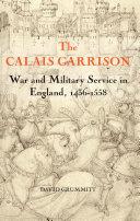 The Calais Garrison