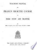 Teacher s Manual for Prang s Shorter Course in Form Study and Drawing
