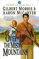 Pdf Over the Misty Mountains (Spirit of Appalachia Book #1)