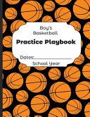Boys Basketball Practice Playbook Dates
