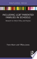 Including LGBT Parented Families in Schools