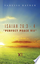 Isaiah 26 3 4 Perfect Peace Vii