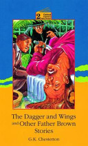 The Dagger and Wings and Other Father Brown Stories