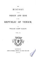 """""""The"""" history of the origin and rise of the republic of Venice"""