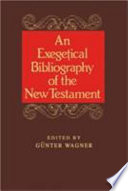 An Exegetical Bibliography Of The New Testament Book PDF
