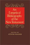 An Exegetical Bibliography of the New Testament: Matthew and Mark