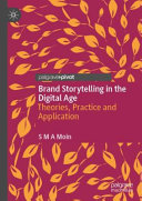 link to Brand storytelling in the digital age : theories, practice and application in the TCC library catalog