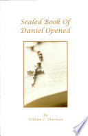 Our Bible Chronology Established, the Sealed Book of Daniel Opened