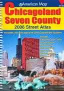 Chicagoland Seven County Street Atlas
