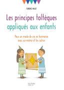 Les principes toltèques appliqués aux enfants ebook