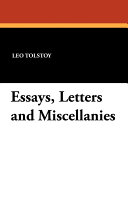 Essays, Letters and Miscellanies
