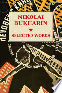Nikolai Bukharin Selected Works