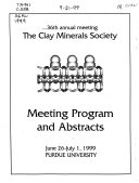 Program And Abstracts For Clay Minerals Society Annual Meeting