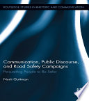 Communication  Public Discourse  and Road Safety Campaigns