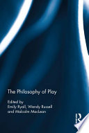 The Philosophy of Play