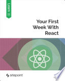 Your First Week With React