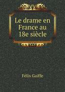 Pdf Le drame en France au 18e si?cle Telecharger