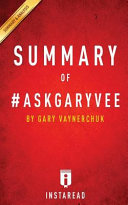 Summary Of #AskGaryVee