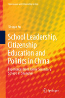 School Leadership, Citizenship Education and Politics in China