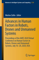 Advances in Human Factors in Robots  Drones and Unmanned Systems