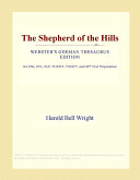 Read Online The Shepherd of the Hills (Webster's German Thesaurus Edition) For Free