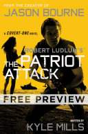 Robert Ludlum s  TM  The Patriot Attack    Free Preview  first 8 chapters