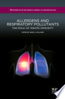 Allergens and Respiratory Pollutants