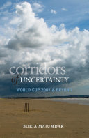 Corridors Of Uncertainty   World Cup 2007   Beyond