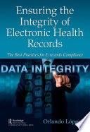 Ensuring The Integrity Of Electronic Health Records