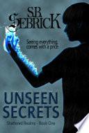 Unseen Secrets