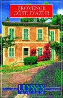 PROVENCE COTE D'AZUR. Edition bilingue français-anglais, 2ème édition